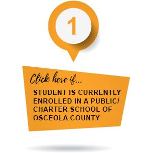 Click here if student is currently enrolled in a public/charter school of Osceola County