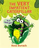 The Very Impatient Caterpillar book cover