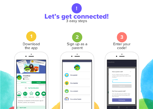 Let's Get Connected in 3 steps. Download the app, sign up as a parent, and enter your code!