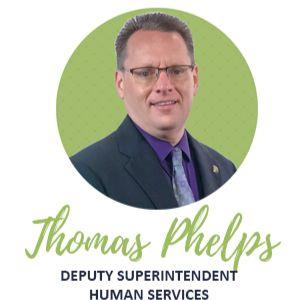 Thomas Phelps Deputy Superintendent HR